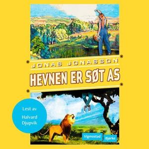 Hevnen er søt AS (lydbok) av Jonas Jonasson