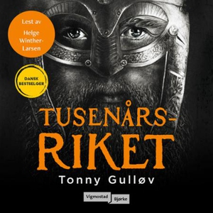 Tusenårsriket (lydbok) av Tonny Gulløv