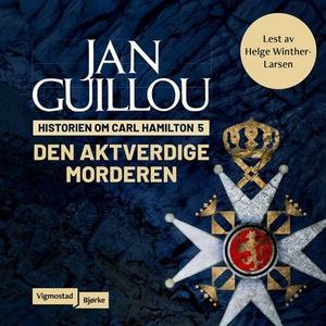 Den aktverdige morderen (lydbok) av Jan Guill