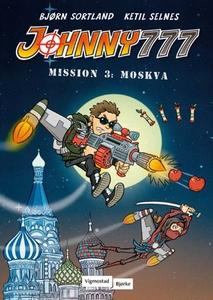 Mission 3: Moskva (ebok) av Bjørn Sortland