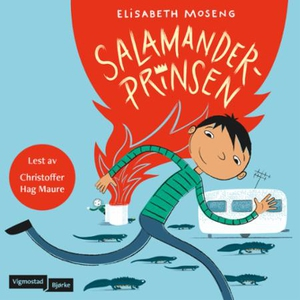 Salamanderprinsen (lydbok) av Elisabeth Mosen