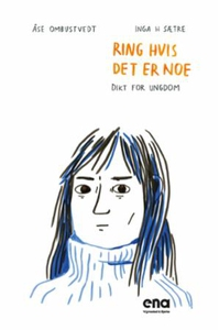 Ring hvis det er noe (ebok) av Åse Lisbeth Om