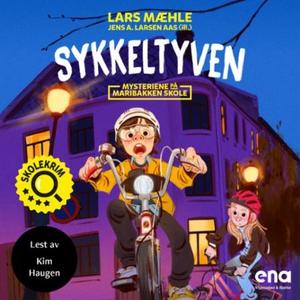 Sykkeltyven (lydbok) av Lars Mæhle, Jens A. L