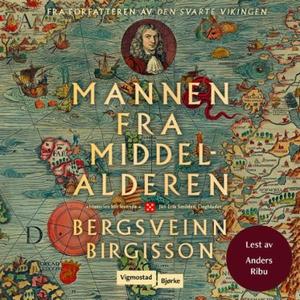 Mannen fra middelalderen (lydbok) av Bergsvei