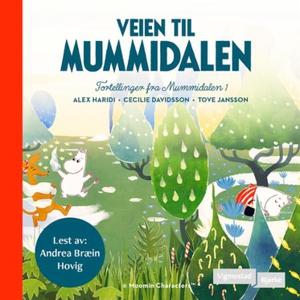 Veien til Mummidalen (lydbok) av Tove Jansson