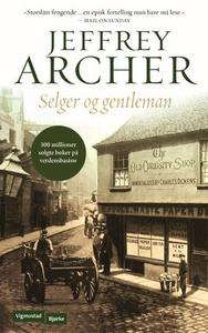 Selger og gentleman (ebok) av Jeffrey Archer