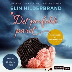 Det perfekte paret (lydbok) av Elin Hilderbra