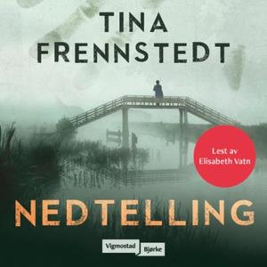 Nedtelling (lydbok) av Tina Frennstedt