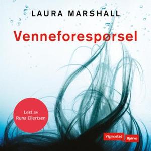 Venneforespørsel (lydbok) av Laura Marshall