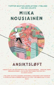 Ansiktsløft (ebok) av Miika Nousiainen