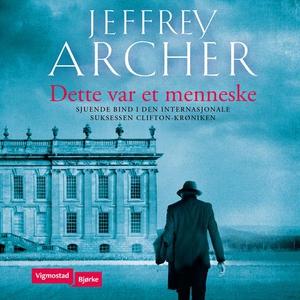 Dette var et menneske (lydbok) av Jeffrey Arc