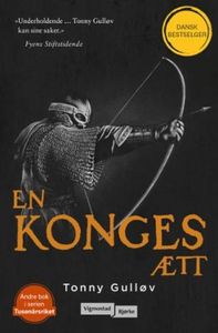 En konges ætt (ebok) av Tonny Gulløv