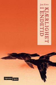 Kjærlighet i endetid (ebok) av Jon Ewo
