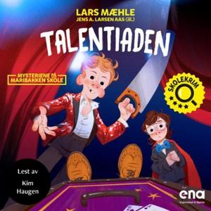 Talentiaden (lydbok) av Lars Mæhle, Jens A. L