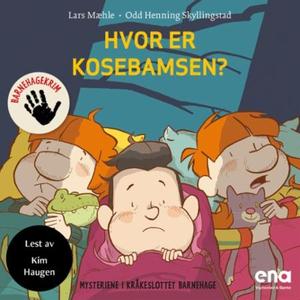 Hvor er kosebamsen? (lydbok) av Lars Mæhle, O
