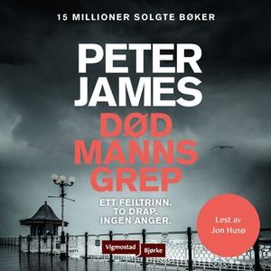Død manns grep (lydbok) av Peter James