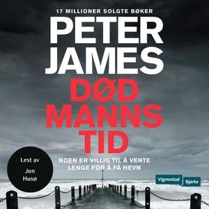 Død manns tid (lydbok) av Peter James