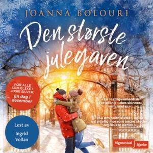 Den største julegaven (lydbok) av Joanna Bolo