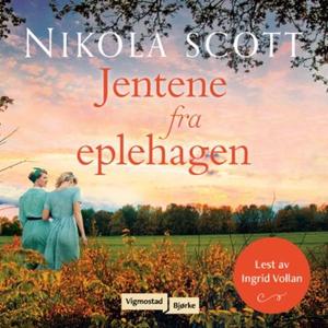 Jentene fra eplehagen (lydbok) av Nikola Scot