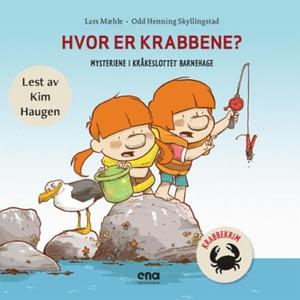 Hvor er krabbene? (lydbok) av Lars Mæhle, Odd