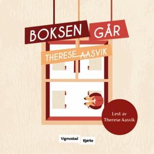 Boksen går (lydbok) av Therese Aasvik