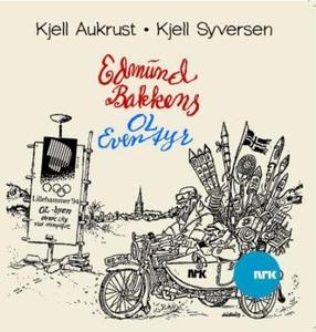 Edmund Bakkens OL-eventyr (lydbok) av Kjell A