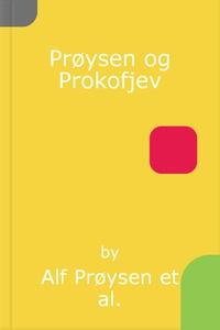 Prøysen og Prokofjev (lydbok) av Alf Prøysen,