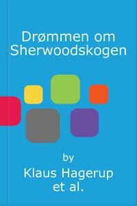 Drømmen om Sherwoodskogen (lydbok) av Klaus H