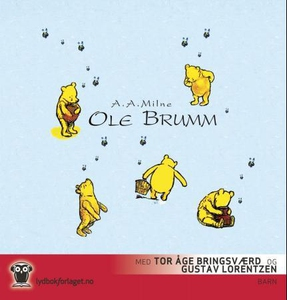 Ole Brumm (lydbok) av Alan Alexander Milne