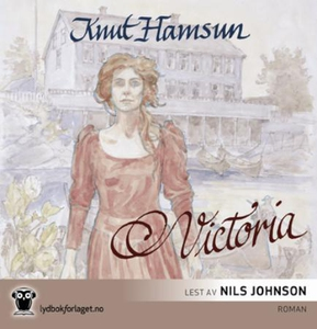 Victoria (lydbok) av Knut Hamsun