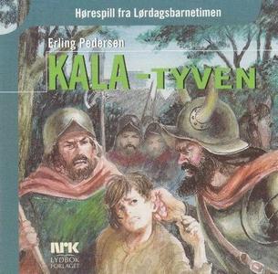 Kala-tyven (lydbok) av Erling Pedersen