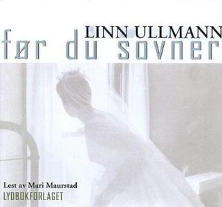 Før du sovner (lydbok) av Linn Ullmann