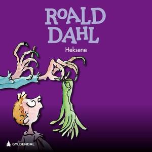 Heksene (lydbok) av Roald Dahl