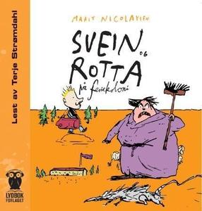 Svein og rotta på feriekoloni (lydbok) av Mar