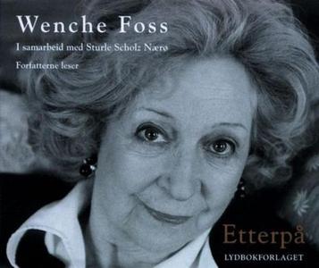 Etterpå (lydbok) av Wenche Foss
