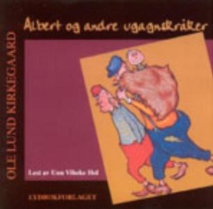Albert og andre ugagnskråker (lydbok) av Ole