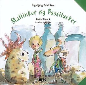 Mallinker og passilurker (lydbok) av Ingebjør