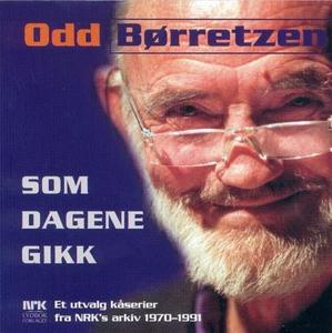 Som dagene gikk (lydbok) av Odd Børretzen