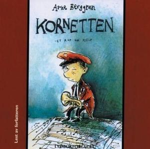 Kornetten (lydbok) av Arne Berggren