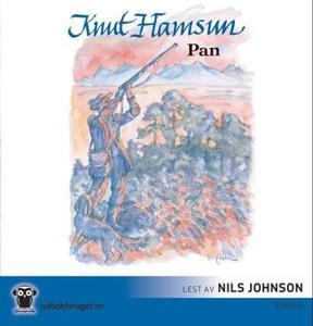 Pan (lydbok) av Knut Hamsun