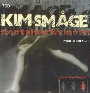 Containerkvinnen (lydbok) av Kim Småge