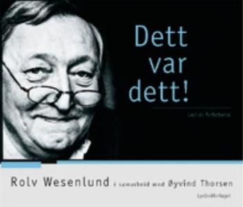 Dett var dett! (lydbok) av Rolv Wesenlund, Øy