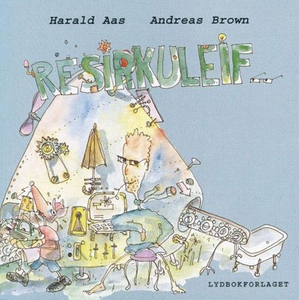 Resirkuleif (lydbok) av Harald Aas, Andreas B