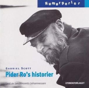 Pider Ro's historier (lydbok) av Gabriel Scot