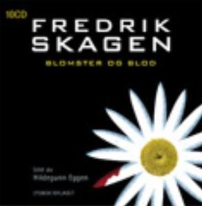 Blomster og blod (lydbok) av Fredrik Skagen