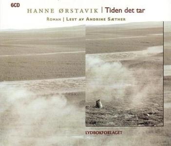 Tiden det tar (lydbok) av Hanne Ørstavik
