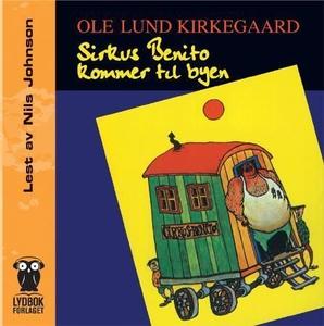 Sirkus Benito (lydbok) av Ole Lund Kirkegaard