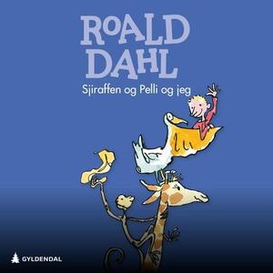 Giraffen og Pelli og jeg (lydbok) av Roald Da