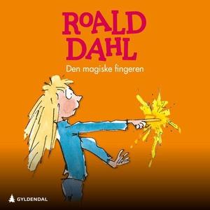 Den magiske fingeren (lydbok) av Roald Dahl