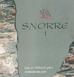Snorre I (lydbok) av Snorre Sturlason, Sturla